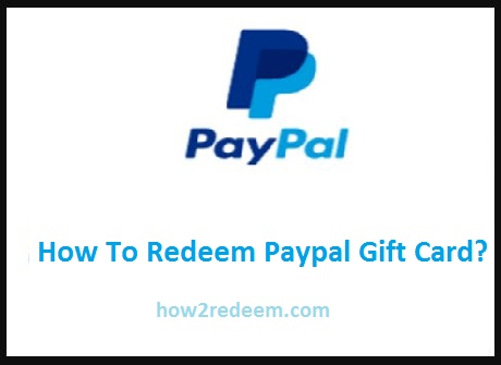 How To Redeem Paypal Gift Card