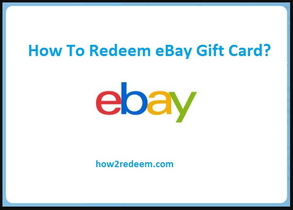 How To Redeem eBay Gift Card