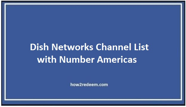Dish Networks Channel List with Number Americas