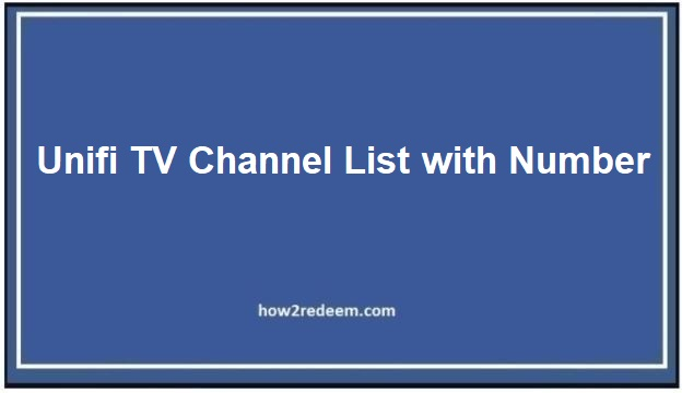Unifi TV Channel List with Number